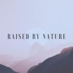 Profilbillede af RAISED BY NATURE